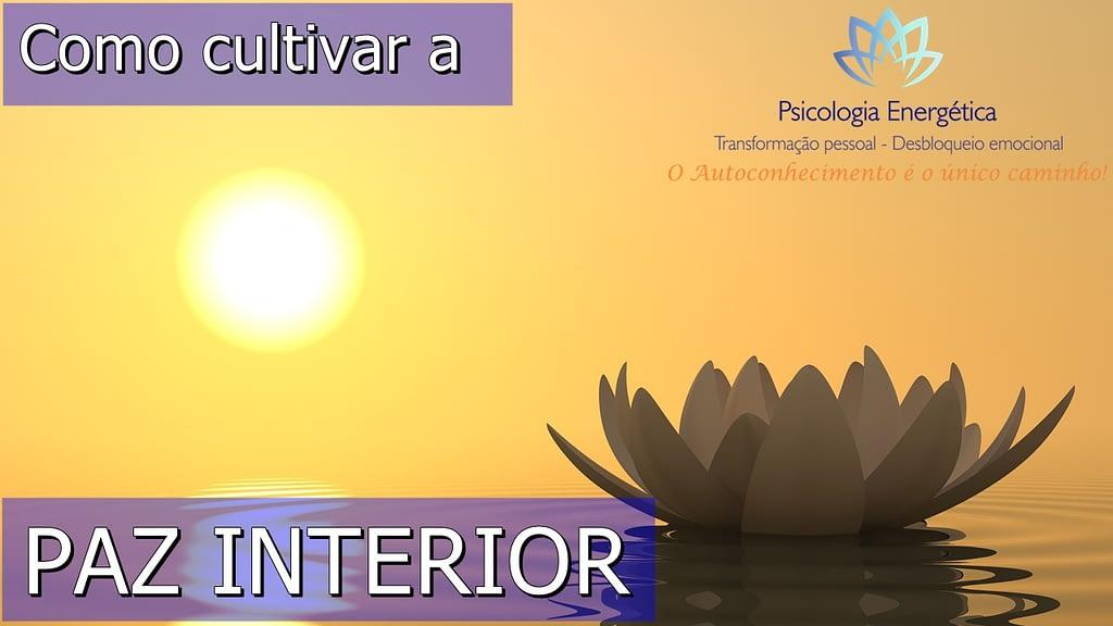 Como construir a paz interior?