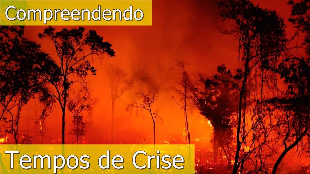Compreendendo Tempos de crise