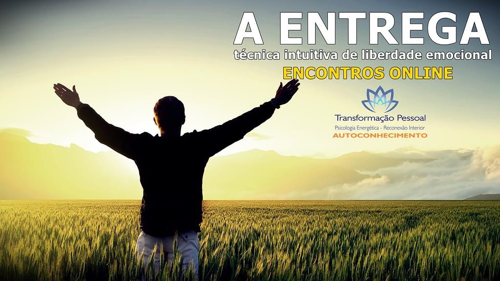 ENTREGA: liberdade e autoconsciência